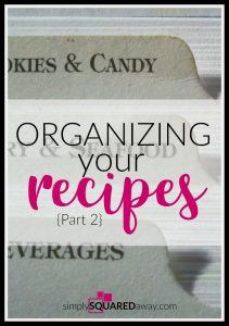 I knew it was time to organize my recipes because my recipe box looked like this! The first step in organizing anything is to sort using my organizing acronym – SPASM.