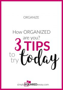 """Being organized plays a role in your confidence, your productivity, your relationships and even your health. I will share with you three steps that you can implement today to help you move forward and reach your goal to """"get organized"""" - practical, simple solutions."""