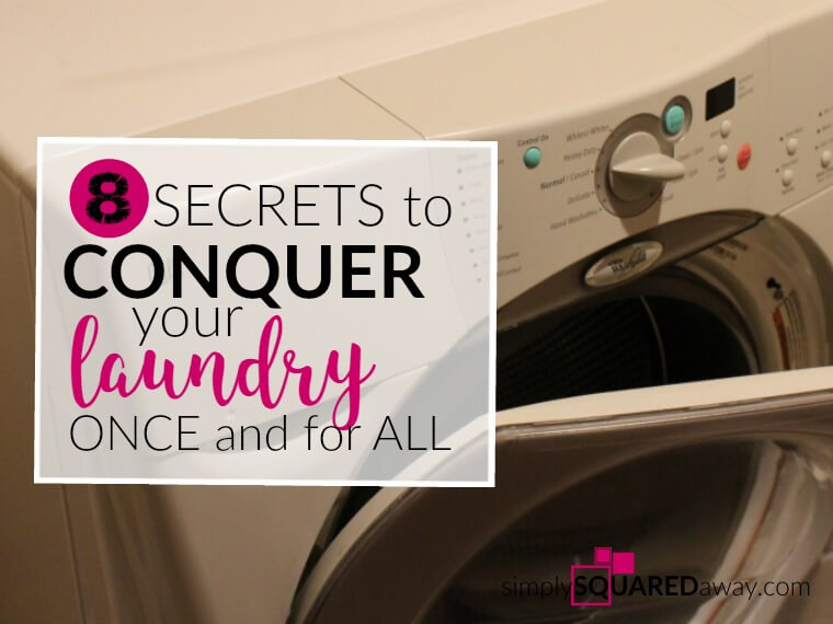Laundry may be your arch nemesis, but read Tracy's 8 secrets to CONQUER laundry once and for all!