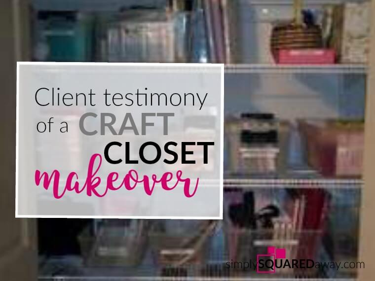 A testimony from a client shares how she felt like cancelling, was feeling overwhelmed, had concerns about how it was going to go. She took a risk, but GAINED so much more! A great craft closet makeover!
