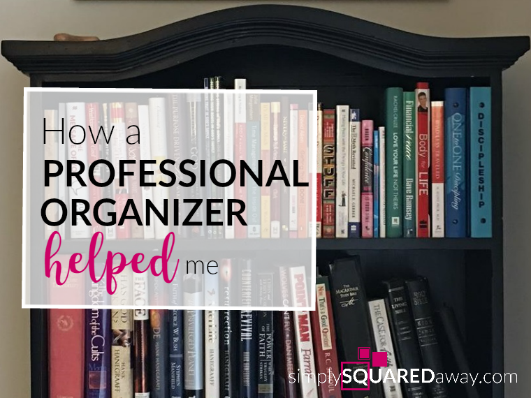 Hiring a Professional Organizer helped me stay focused, make getting organized a priority, and guide you in the decision making process.