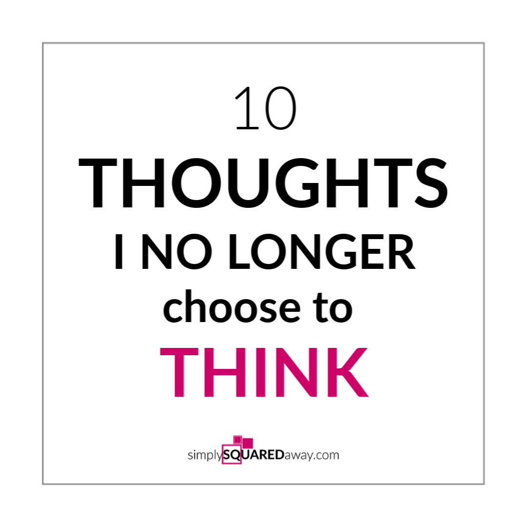 10-thoughts-i-no-longer-choose-to-think-IG
