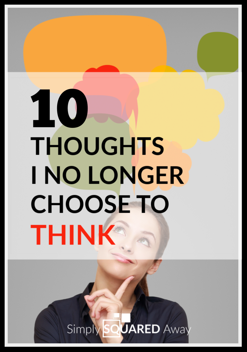 10-thoughts-i-no-longer-choose-to-think-PIN (1)