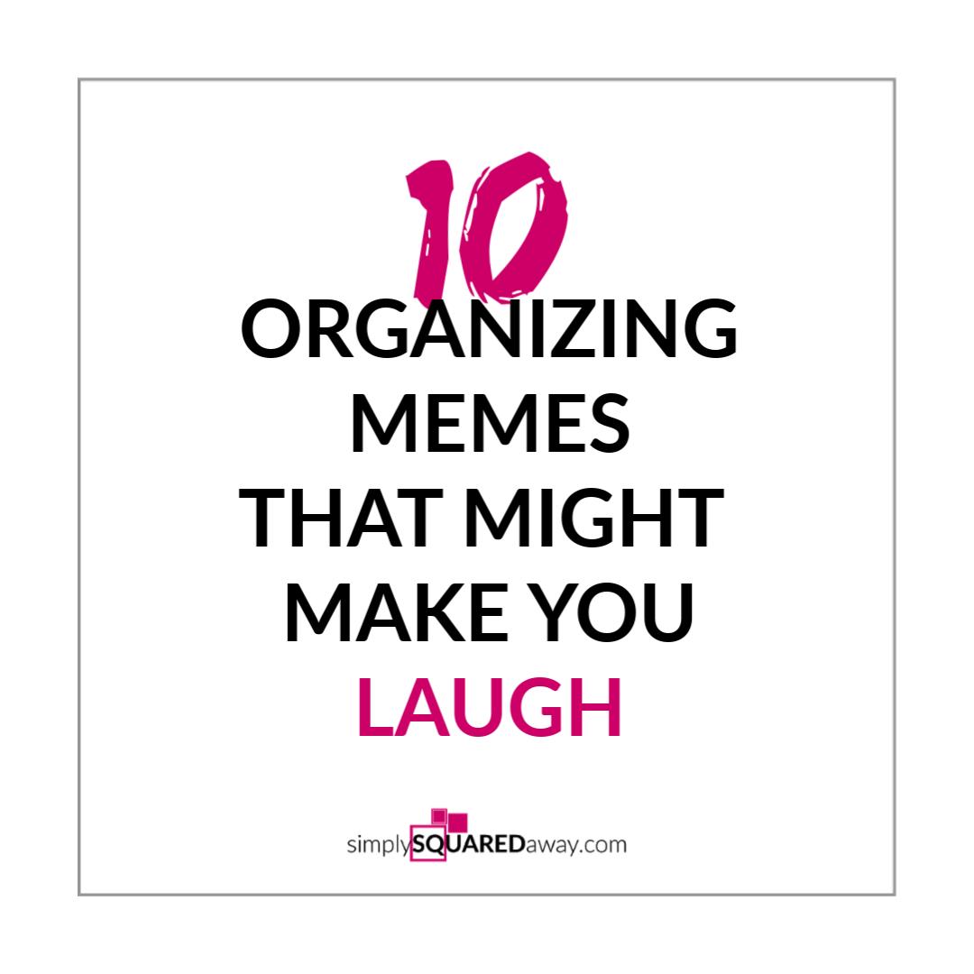 10-ORGANIZING-MEMES-IG