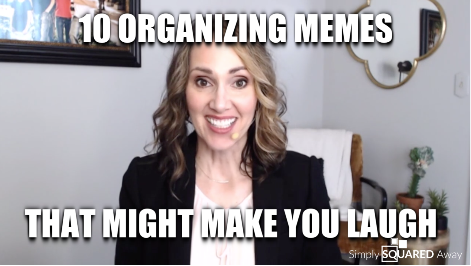 Which one of these memes about organizing best describes you?