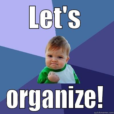 Lets-organize-meme-baby