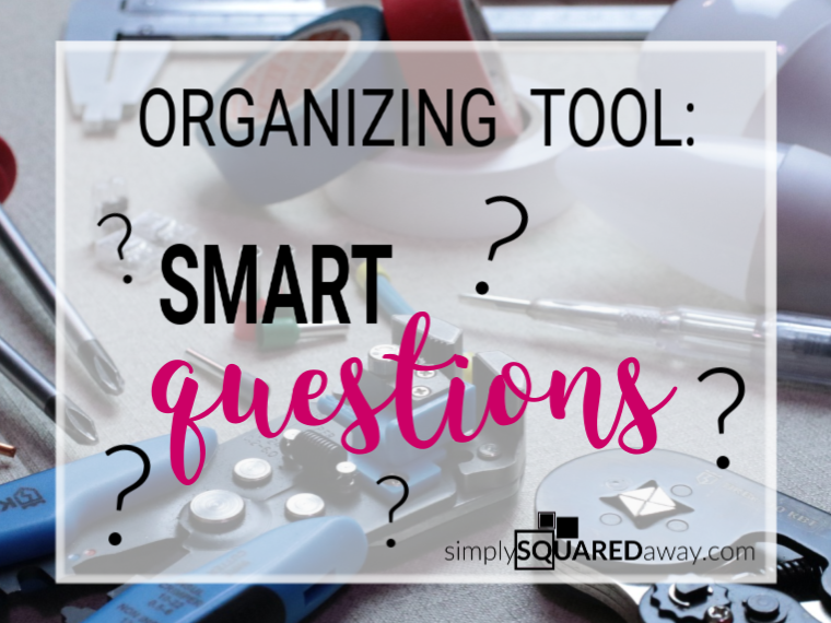 Use this organizing tool called SMART QUESTIONS to find answers when you are stuck in confusion.