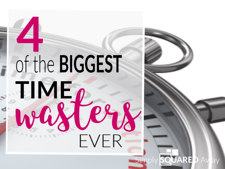 Are you wasting time? See what the four biggest time wasters are and what you can do about them!