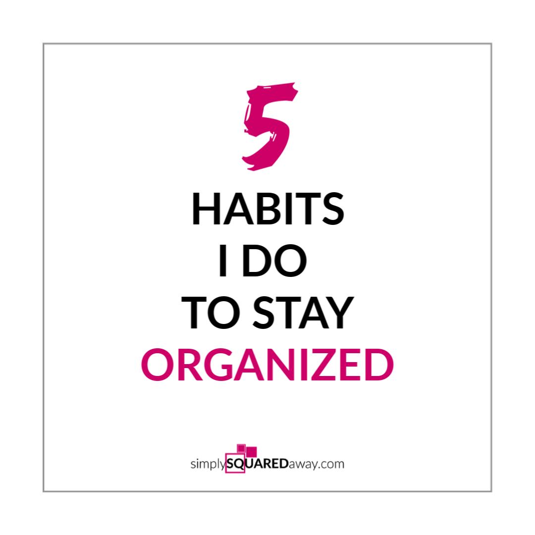 5-habits-stay-organized-IG