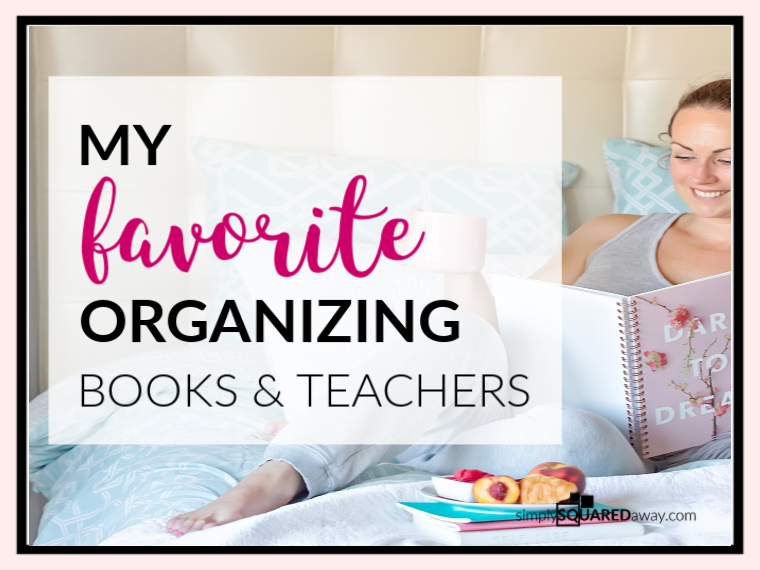 My simple list of favorite organizing books and teachers...choose just one to begin and then focus on implementing what you learn.