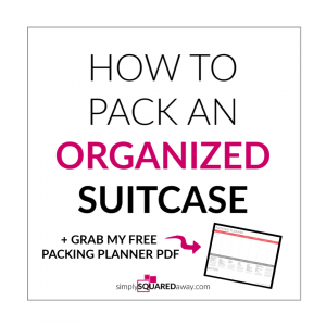 Learn how to pack an organized suitcase using my free packing planner. Never feel overwhelmed or disorganized packing for a trip again.