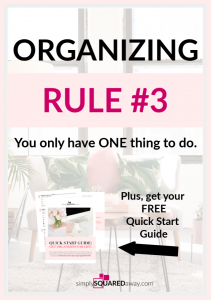 Organizing Rule #3 is You Only Have ONE Thing To Do. Did you know that? You can only do one thing at a time. Think about your tasks and to do list like that and it will change everything.