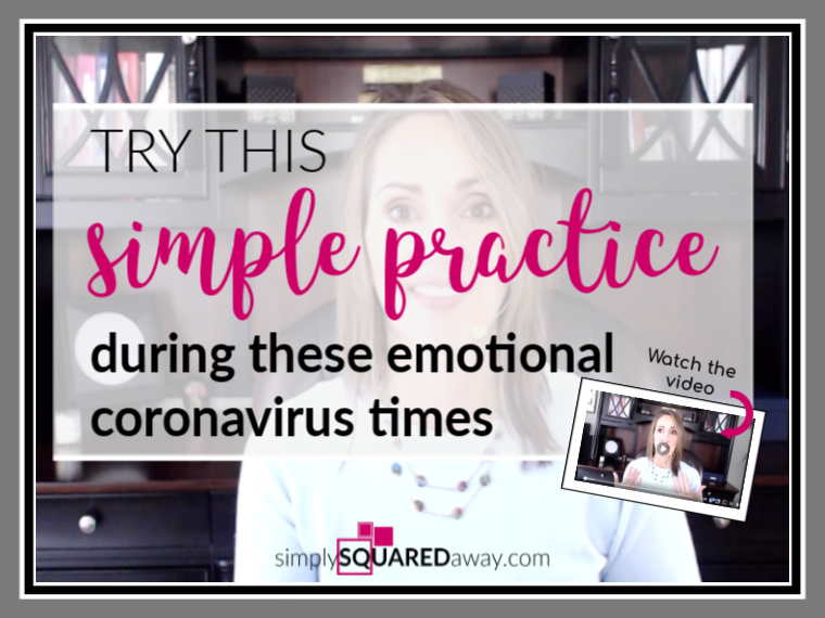 Try this simple practice during these emotional coronavirus times. It's helping me.
